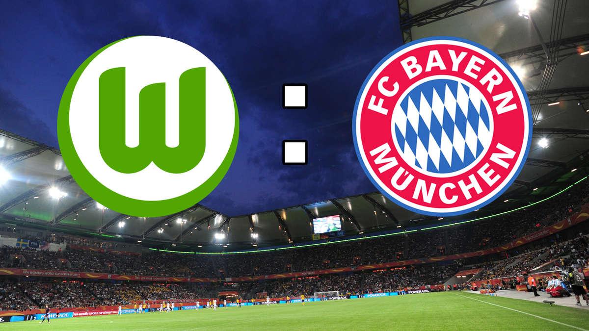 Wolfsburg Gegen Bayern Live